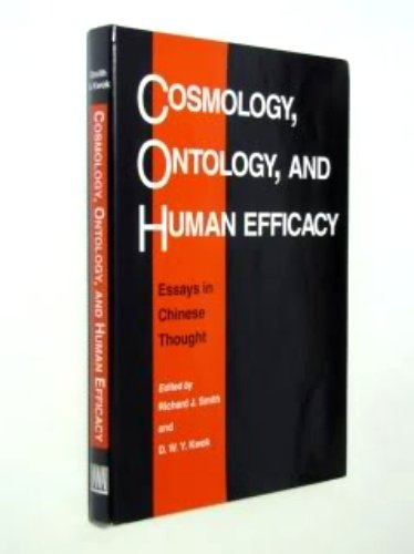 cosmology ontology and human efficacy essays in chinese thought