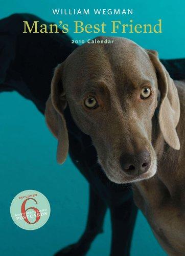 William Wegman Man's Best Friend 2010 Calendar