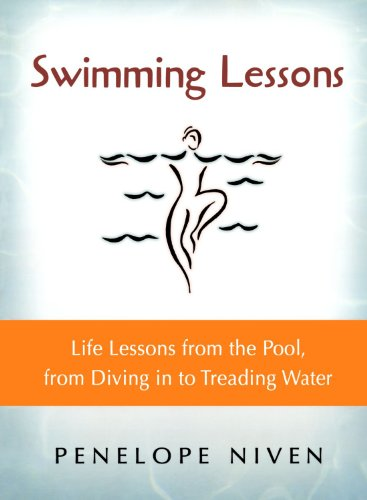 Swimming Lessons: Life Lessons from the Pool, from Diving in to Treading Water (Youth Diving Arch Womens)