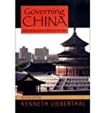 [ { { Governing China: From Revolution Through Reform } } ] By Lieberthal, Kenneth( Author ) on Dec-15-2003 [ Paperback ]