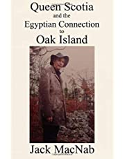 Queen Scotia and the Egyptian Connection to Oak Island