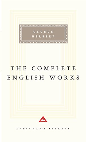 Herbert: The Complete English Works (Everyman's Library) by Everyman s Library