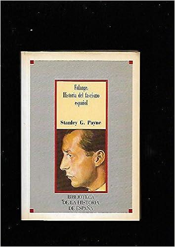 Falange: historia del fascismo español: Amazon.es: Payne, Stanley: Libros