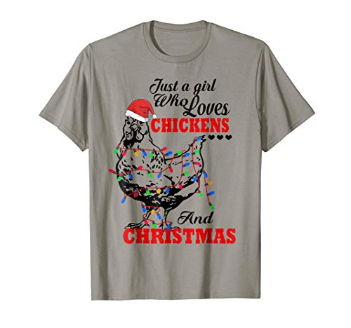 Just A Girl Who Loves Chickens And Christmas White Shirt