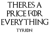 THERES A PRICE FOR EVERYTHING Vinyl Decal, Wall, Car, Laptop - Lime Green - 50 inch