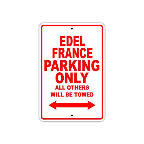 Edel - France Parking Only All Others Will Be Towed Boat Ship Yacht Marina Lake Dock Yawl Craftmanship Metal Aluminum 12