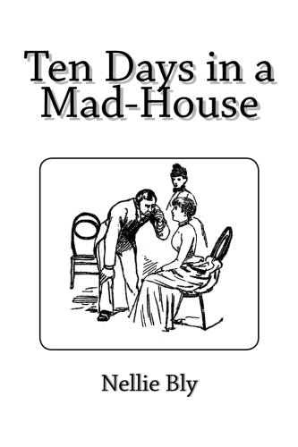 Download Ten Days in a Mad-House PDF