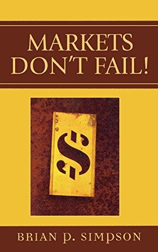 Markets Don't Fail!