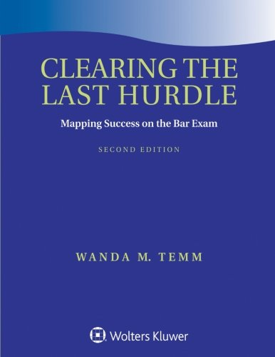 Clearing the Last Hurdle: Mapping Success on the Bar Exam (Academic Success)