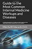 Guide to the Most Common Internal Medicine