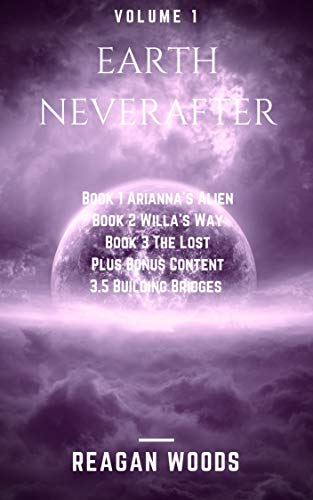 Earth Neverafter Volume 1: Books 1-3.5