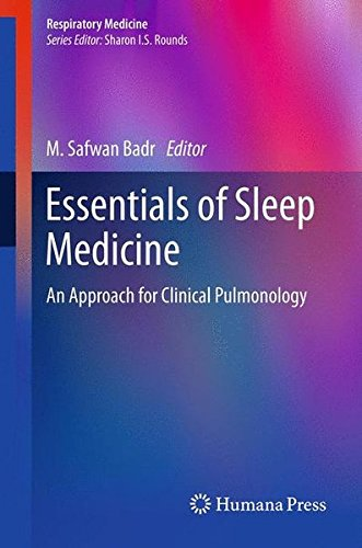 Essentials of Sleep Medicine: An Approach for Clinical Pulmonology (Respiratory Medicine)