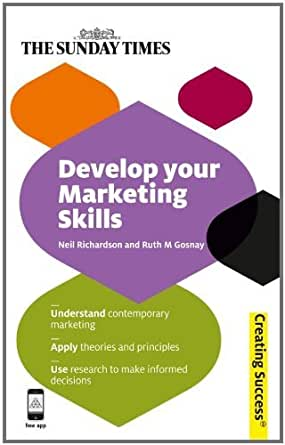 Amazon.com: Develop Your Marketing Skills (Creating Success) eBook ...