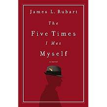 The Five Times I Met Myself