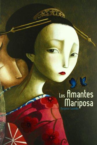Los Amantes Mariposa (Spanish Edition)
