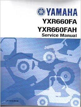 Yamaha Rhino 660 Repair Manual Yxr660 Fa Fah 2004 2005 2006 2007 Complete A To Z Yamaha Amazon Com Books