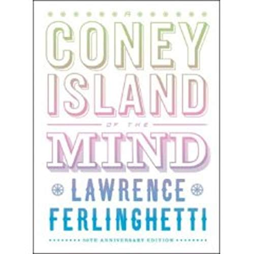 A Coney Island of the Mind (50th Anniversary Edition)