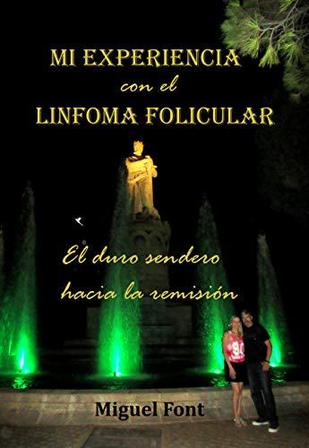 Que es un linfoma folicular