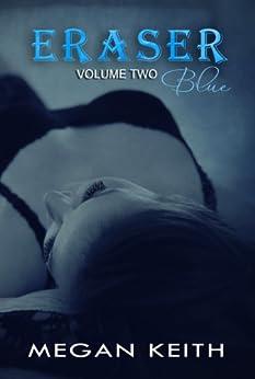 Eraser Blue by [Keith, Megan]
