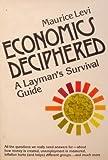 Economics Deciphered, Maurice Levi, 0465017940