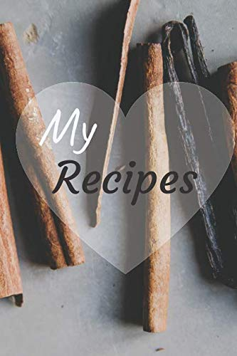 My Recipes: CookBook Notebook, Blank Lined Perfect Journal, Notebook, Mum Gift, Notes (110 Pages, Blank, 6 x 9) by Perfect Journals