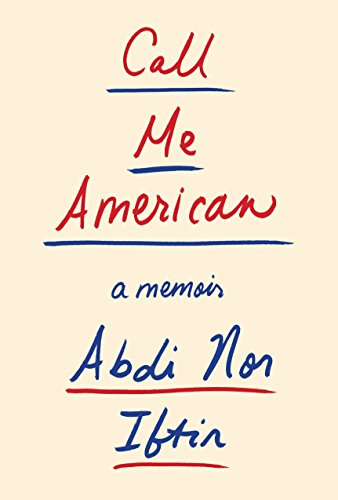 Call Me American: A Memoir (Best Practices For Social Work With Refugees And Immigrants)