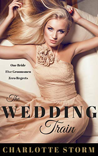 The Wedding Train: A multiple male on female voyeuristic cuckold