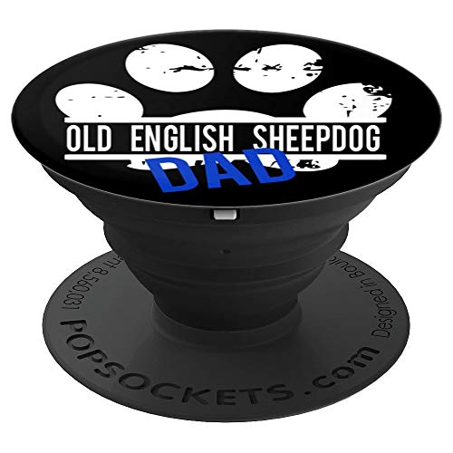 Old English Sheepdog Dad For Boyfriend Him Men Husband Gift - PopSockets Grip and Stand for Phones and Tablets