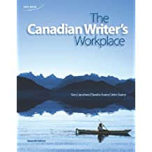 The Canadian Writer's Workplace: Written by Gary Lipschutz, 2012 Edition, (7th Edition) Publisher: Nelson College Indigenous [Paperback]