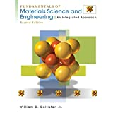 Fundamentals of Materials Science and Engineering: An Integrated Approach