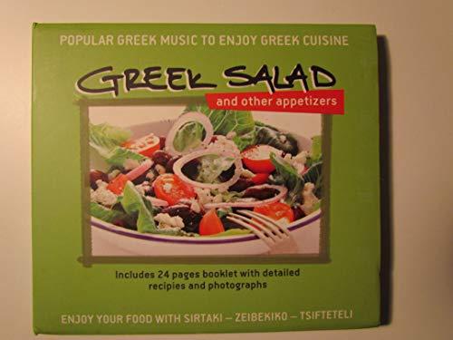Greek Salad and other appetizers, popular Greek Music to Enjoy Greek Cuisine