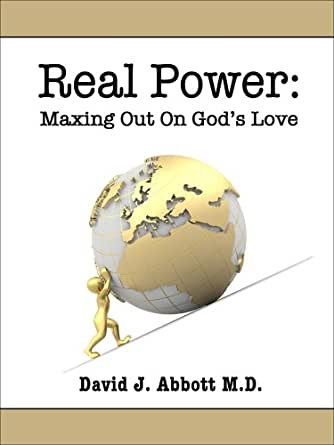 Real Power Maxing Out on Gods Love  Kindle edition by