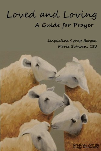 Loved and Loving: A Guide for Prayer