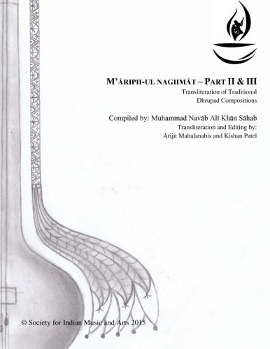 Mariphunnaghamat - Part II & III: In which are collected the best compositions of India?s top musicians. (SIMA Publications) (Volume 1)