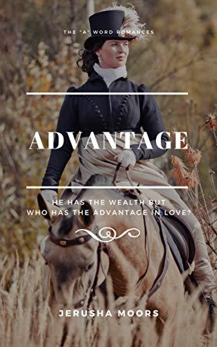 "Advantage: The ""A"" Word Romances"
