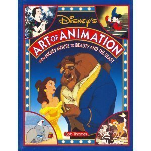 Disney's Art Of Animation: From Mickey Mouse To Beauty And The Beast