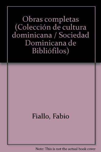 Obras completas (Colección de cultura dominicana) (Spanish Edition)