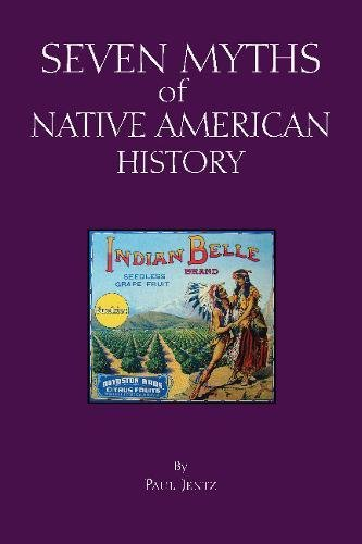 Used, Seven Myths of Native American History (Myths of History: for sale  Delivered anywhere in USA