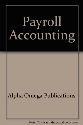 Payroll Accounting (Lifepac Electives Accounting)