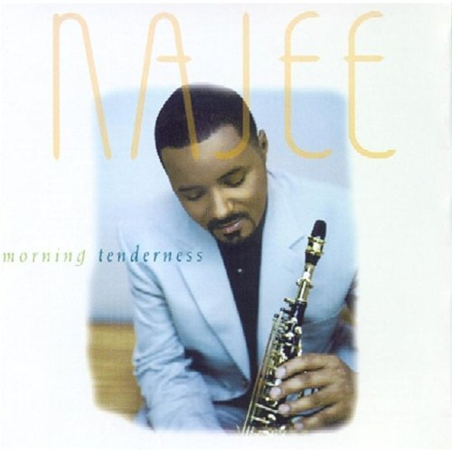 Morning Tenderness by Najee (1998)