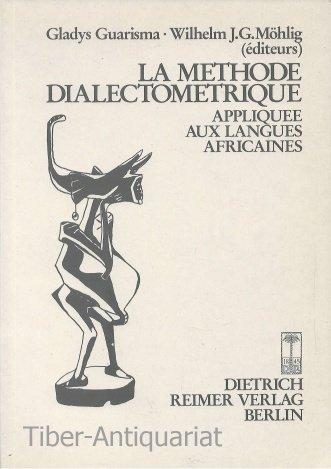 La methode dialectometrique appliquee aux langues africaines. DV7 (Societe d'Etudes Linguistiques et Anthropologiques de France) by Peeters Publishers