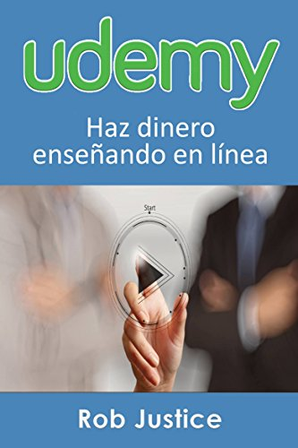 Haz dinero enseñando en línea (Spanish Edition) by [Justice, Rob