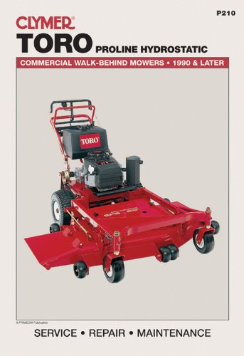 Toro Proline Hydrostatic: Commercial Walk-Behind Mowers, 1990 & Later (Lawn Mower)