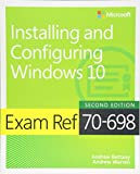 img - for Exam Ref 70-698 Installing and Configuring Windows 10 (2nd Edition) book / textbook / text book