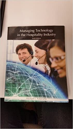 Managing Technology in the Hospitality Industry by Michael Kasavana (2011-01-01)
