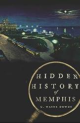 Hidden History of Memphis