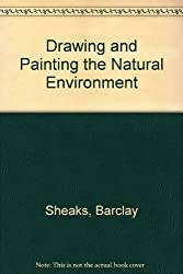 Drawing and Painting the Natural Environment