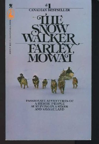 Snow Walker, Mowat, Farley