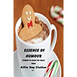 Essence of Humour: stories to make you smile
