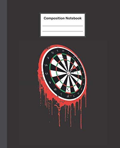 (Composition Notebook: Dartboard Darts Art - Blank Composition Notebook Wide Ruled College Ruled Notebook. 110 Sheets / 220 Pages. Composition Book ... Notebook. Workbook for Teens Kids Students.)